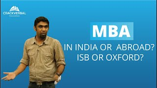 Download MBA in India or MBA Abroad? ISB or Oxford? Video