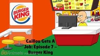 Download Caillou Gets A Job: Episode 7 - Burger King Video