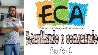 Download ECA Atualizado 2018 (parte 1) Comentado artigo a artigo ″Das Disposições Preliminares″ Video