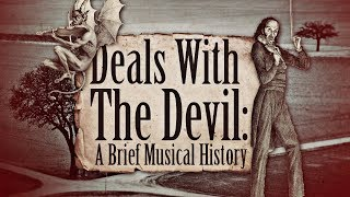 Download Deals with the Devil: A Brief Musical History Video