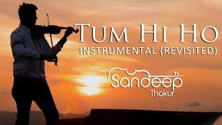 Download TUM HI HO | Aashiqui 2 | Instrumental (REVISITED) Sandeep Thakur, Studio Unplugged, Vashisth Trivedi Video