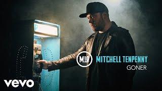 Download Mitchell Tenpenny - Goner (Audio) Video