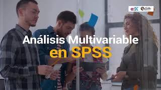 Download Análisis Multivariable en SPSS l en GalileoX Video