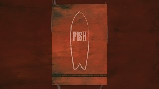 Download Fish: Surfboard Documentary Video