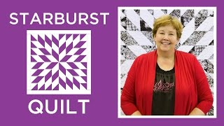 Download Make an Easy Starburst Quilt with Jenny Doan of Missouri Star! (Video Tutorial) Video