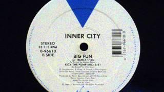 Download Inner City - Big Fun (12' remix) Video