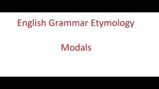 Download English Grammar Etymology Modals Video