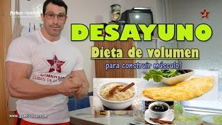 Download Dieta volumen Luis García: DESAYUNO Video