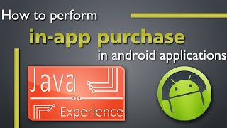 Download How to perform in-app purchase from android app Video