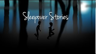 Download Sleepover Stories Animated Video