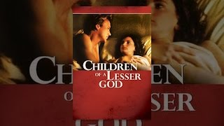Download Children of a Lesser God Video