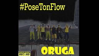Download ORUGA - #PoseTonFlow (prod. by Penacho) Video