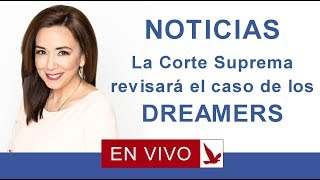 Download La corte suprema revisara el caso de los DREAMERS Video