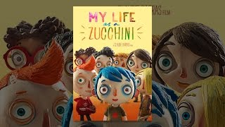 Download My Life as a Zucchini Video