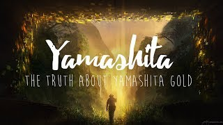 Download The Truth About Yamashita Gold Video