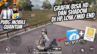 Download Tutorial Setting High Graphic + Shadow PUBG Mobile Quantum di HP Spek Low / Mid End - 100% WORK Video