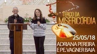 Download Terço da Misericórdia - 25/05/18 Video