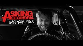 Download ASKING ALEXANDRIA - Into The Fire Video