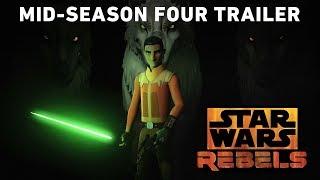 Download Star Wars Rebels Mid-Season 4 Trailer Video