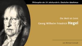 Download Georg Wilhelm Friedrich Hegel - Die Welt ist Geist Video