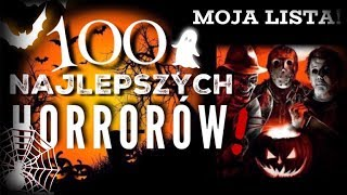 Download 100 NAJLEPSZYCH HORRORÓW! MOJA LISTA! Top 100 horror movies! My list! Video
