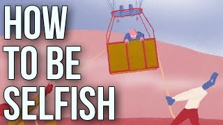 Download How To Be Selfish Video