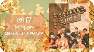 Download GOT7 Dating Game [coffee shop version] Video