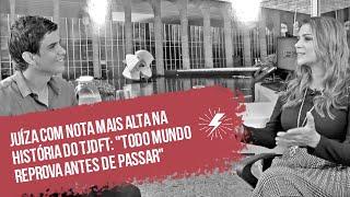 Download Juíza aprovada em 1º lugar no TJDFT: ″Todo mundo reprova antes de passar″ Video