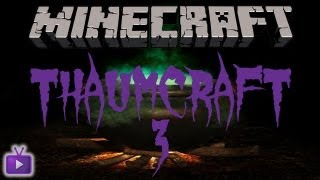 Download Minecraft: Thaumcraft 3 with Lewis - Warded Jar, Flux Filter and Arcane Alembic #3 Video