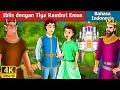 Download Iblis dengan Tiga Rambut Emas | Dongeng anak | Dongeng Bahasa Indonesia Video