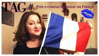 Download TAG# 10 coisas boas e 10 coisas ruins de morar na França!!!! Video