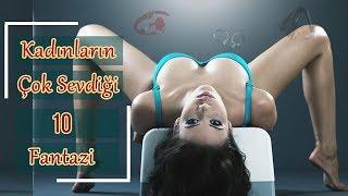 Download Kadınların Çok Sevdiği 10 Fantezi! Video