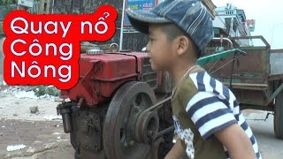 Download Bé 4 tuổi quay xe Công Nông, Agricultural machine started by a four-year-old baby ✔ Video