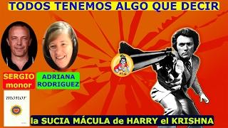 Download la SUCIA MÁCULA de HARRY el KRISHNA con SERGIO MONOR vs ADRIANA RODRIGUEZ Video