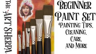 Download The Beginner Paint Set brushes Painting Tips Care and Cleaning The Art Sherpa Video