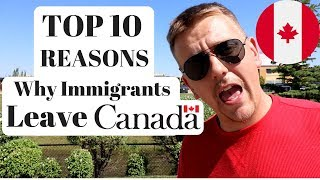 Download TOP 10 REASONS WHY IMMIGRANTS LEAVE CANADA | CANADIAN DREAM Video