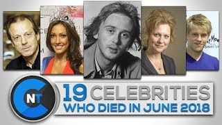 Download List of Celebrities Who Died In JUNE 2018 | Latest Celebrity News 2018 (Celebrity Breaking News) Video