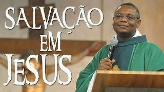 Download Agradecer pela salvação em Jesus - Pe. José Augusto (10/10/10) Video