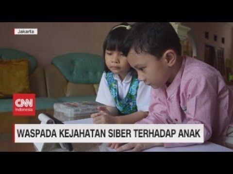 Waspada Kejahatan Siber Terhadap Anak