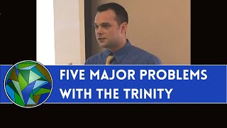 Download Five Major Problems With The Trinity - Sean Finnegan Video