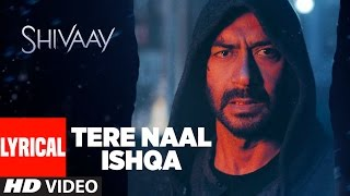 Download Tere Naal Ishqa Lyrical Video Song || SHIVAAY || Kailash Kher | Ajay Devgn | T-Series Video
