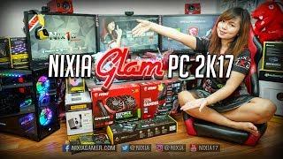 Download Merakit PC Nixia Paling baru - Nixia Glam PC 2k17 Video