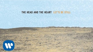 Download The Head and the Heart - Let's Be Still Video
