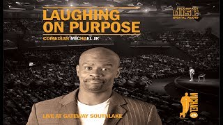 Download Laughing on Purpose - FULL COMEDY SPECIAL | Michael Jr. Video