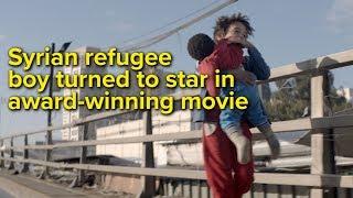 Download Syrian refugee boy turned tostar in award-winning movie Video