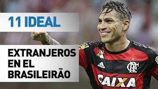 Download 11 ideal | Extranjeros en Brasileirão (2017) Video