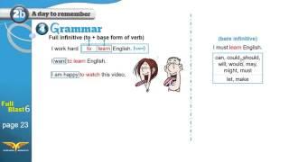 Download Full blast6 module 2b 4 Grammar Full infinitive to + base form of verb + workbook B+C+D Video