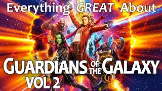 Download Everything GREAT About Guardians of The Galaxy Vol. 2! Video