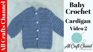 Easy To Crochet Baby Cardigan Crochet Baby Sweater Video 1