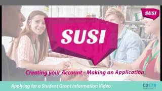 Download SUSI Student Grants. Making your application Video